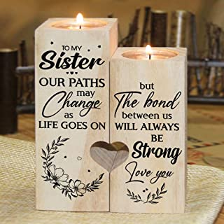 to My Sister The Bond Between Us Will Always Be Strong Candle Holder with Heart