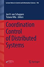 Coordination Control of Distributed Systems (Lecture Notes in Control and Information Sciences)