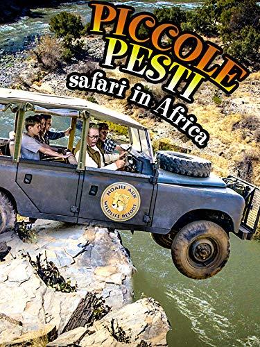 Piccole Pesti - Safari in Africa