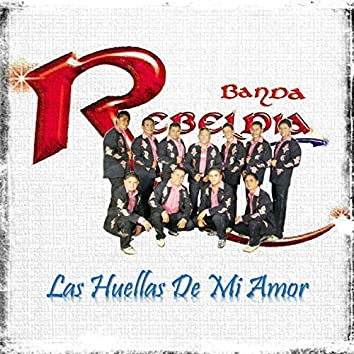 Las Huellas de Mi Amor - Single