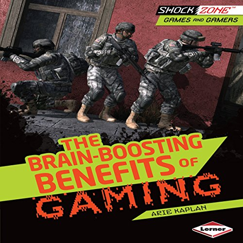 The Brain-Boosting Benefits of Gaming audiobook cover art
