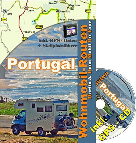 Mit dem Wohnmobil durch Portugal (Wohnmobil Reiseführer)