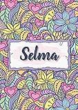 Selma: Carnet de notes A5 | Prénom personnalisé Selma | Cadeau d'anniversaire pour femme, maman, sœur, copine, fille ... | Design : floral | 120 pages lignée, Petit Format A5 (14.8 x 21 cm)
