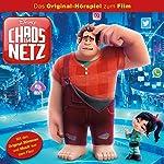 Chaos im Netz. Das Original-Hörspiel zum Kinofilm