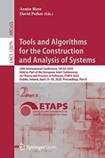 Tools and Algorithms for the Construction and Analysis of Systems: 26th International Conference, TACAS 2020, Held as Part...