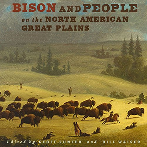 Bison and People on the North American Great Plains audiobook cover art
