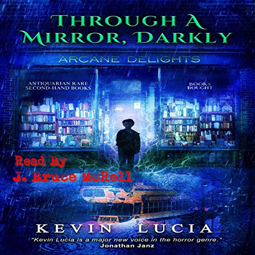 Through a Mirror, Darkly Audiobook By Kevin Lucia cover art