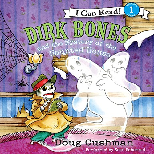Dirk Bones and the Mystery of the Haunted House audiobook cover art