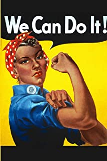 We Can Do It!: Rosie the Riveter: Blank Journal For Ethnic Equality And Feminists — Latino Black Women of Color African