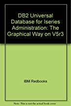DB2 Universal Database for Iseries Administration: The Graphical Way on V5r3