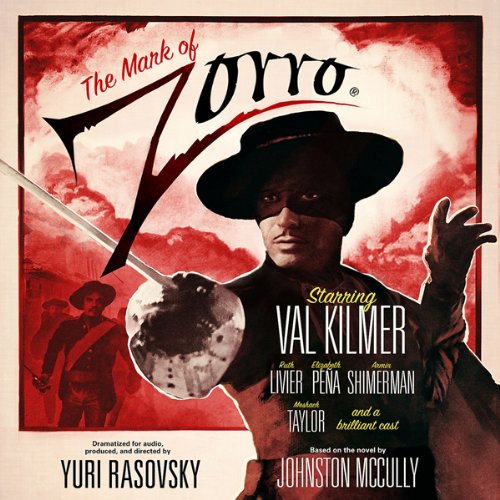 The Mark of Zorro (Dramatized) audiobook cover art