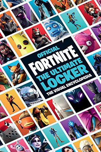 FORTNITE (Official): The Ultimate Locker: The Visual Encyclopedia (Official Fortnite Books)