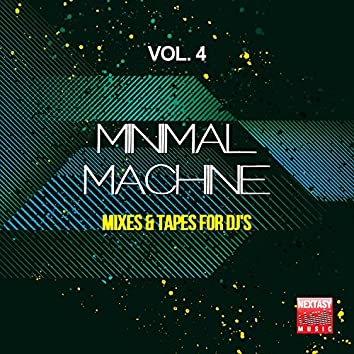 Minimal Machine, Vol. 4 (Mixes and amp; Tapes For DJ's)