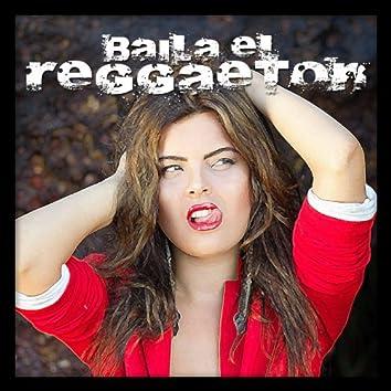 Baila el Reggaeton