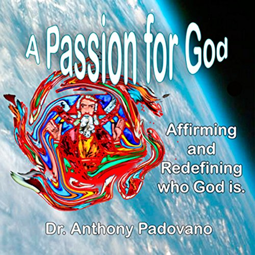 A Passion for God Audiobook By Anthony Padovano PhD cover art