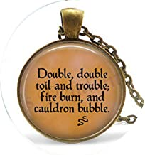 hakespeare's Macbeth Double, Double Toil and troublefire Burn and Cauldron Bubble Necklace - Religious Jewelry