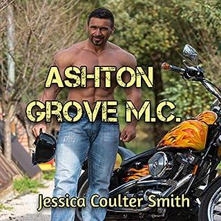 Ashton Grove MC (Boxed Set) audiobook cover art