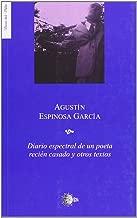 DIARIO ESPECTRAL DE UN POETA RECIEN CASADO (Spanish Edition)