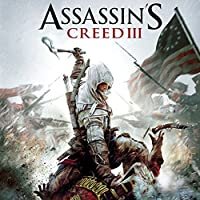 Assassin's Creed III (Original Game Soundtrack) by Lorne Balfe