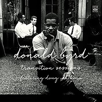 Donald Byrd. Transition Sessions. Byrd's Eye View / Watkins at Large / Byrd Blows at Beacon Hill