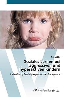 Soziales Lernen bei aggressiven und hyperaktiven Kindern