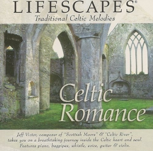 Lifescapes Celtic Romance