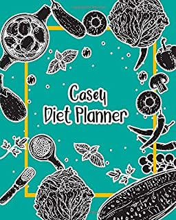 Casey Diet Planner: 99 Weeks Meal Planner Pages 8x10 inches for Diet, Weight Loss, Keto,Low Crab, Calories Program with Your name on Matte Cover