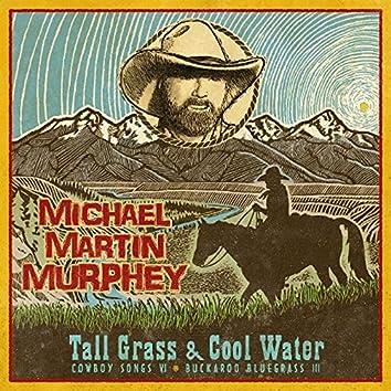 Tall Grass & Cool Water - Buckaroo Blue Grass III