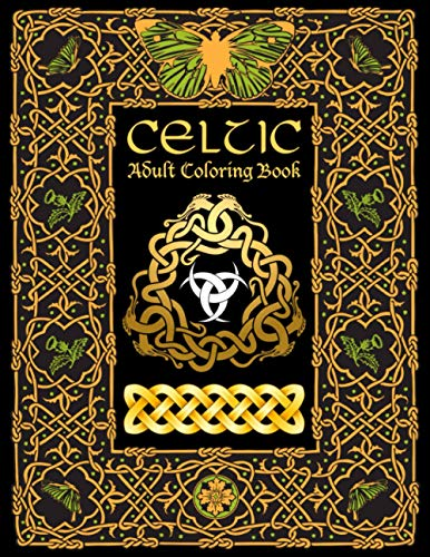 Celtic Adult Coloring Book: Stress Relieving Designs Inspired Creativity and Relaxation