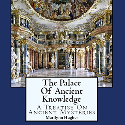 The Palace of Ancient Knowledge audiobook cover art
