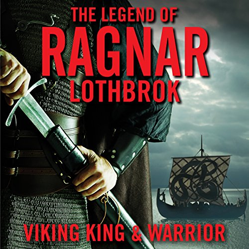 The Legend of Ragnar Lodbrok audiobook cover art
