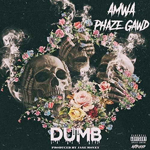 Amwa & Phaze Gawd