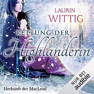 Die Rettung der Highlanderin     Herkunft der MacLeod 1              Autor:                                                                                                                                 Laurin Wittig                               Sprecher:                                                                                                                                 Helmut Winkelmann                      Spieldauer: 13 Std. und 3 Min.     482 Bewertungen     Gesamt 4,1