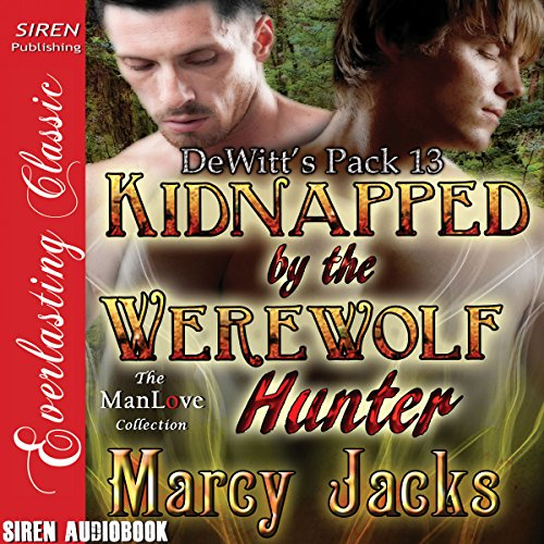 Kidnapped by the Werewolf Hunter: DeWitt's Pack 13
