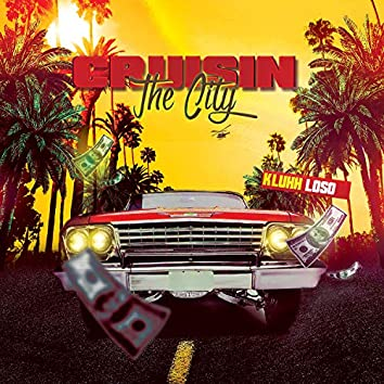 Cruisin' the City (feat. Loso)