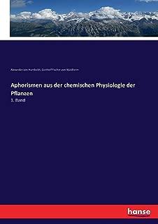 Aphorismen aus der chemischen Physiologie der Pflanzen (German Edition)