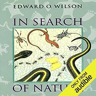 In Search of Nature                   Autor:                                                                                                                                 Edward O. Wilson                               Sprecher:                                                                                                                                 Robert Blumenfeld                      Spieldauer: 4 Std.     Noch nicht bewertet     Gesamt 0,0
