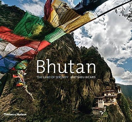 Bhutan: The Land of Serenity