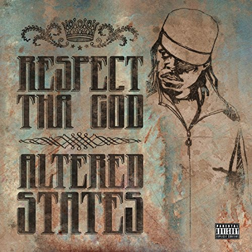 Altered States (feat. The Creative Distillery, UG of the Cella Dwellas, IDE & Alucard) [Explicit]