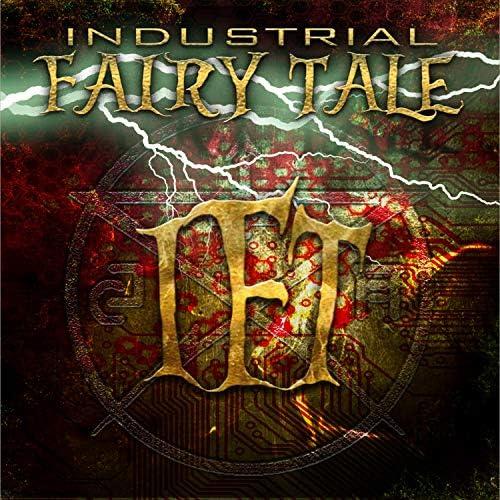 Industrial Fairy Tales