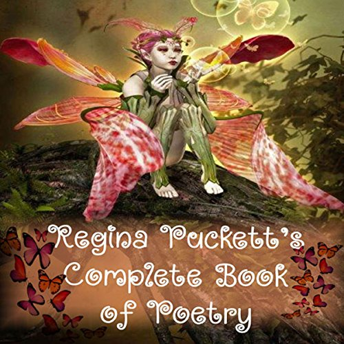 Regina Puckett's Complete Book of Poetry audiobook cover art