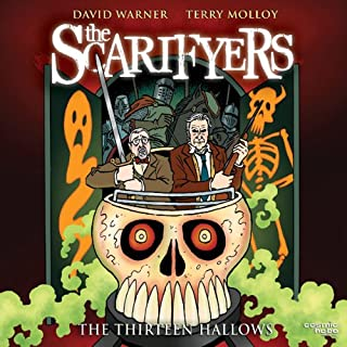 The Scarifyers: The Thirteen Hallows cover art