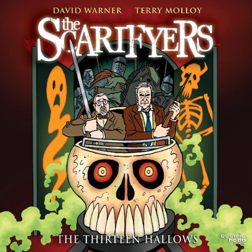The Scarifyers: The Thirteen Hallows audiobook cover art