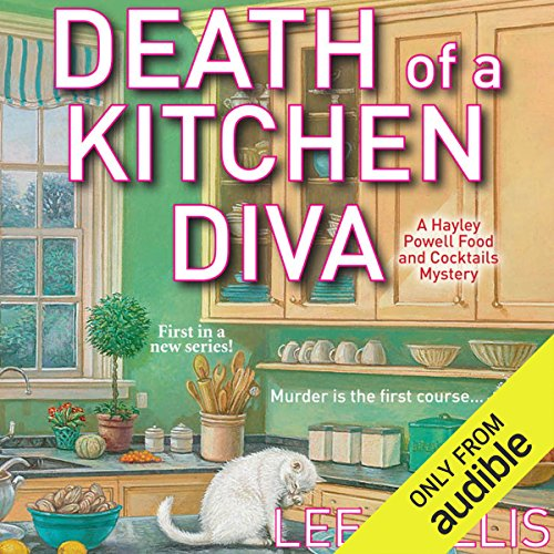 Death of a Kitchen Diva                   De :                                                                                                                                 Lee Hollis                               Lu par :                                                                                                                                 Tara Ochs                      Durée : 8 h et 51 min     Pas de notations     Global 0,0