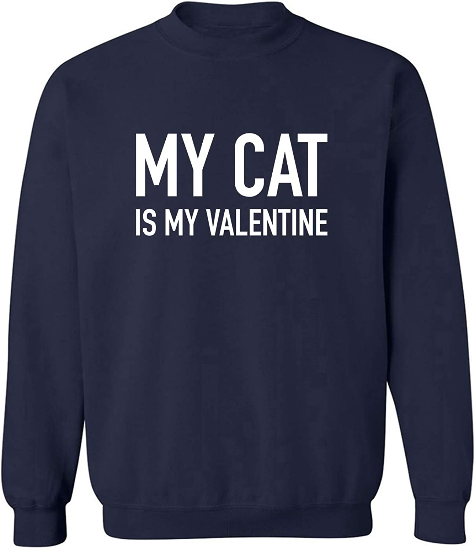 My Cat Is My Valentine Crewneck Sweatshirt