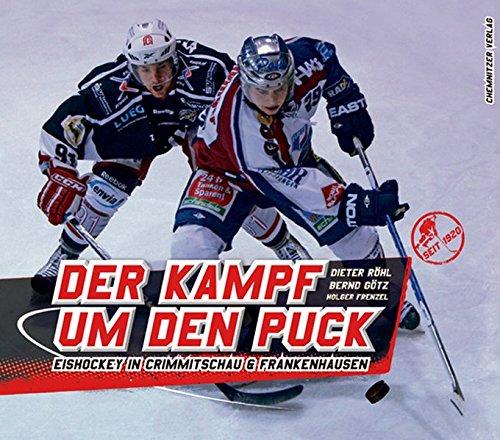 Der Kampf um den Puck: Eishockey in Crimmitschau & Frankenhausen