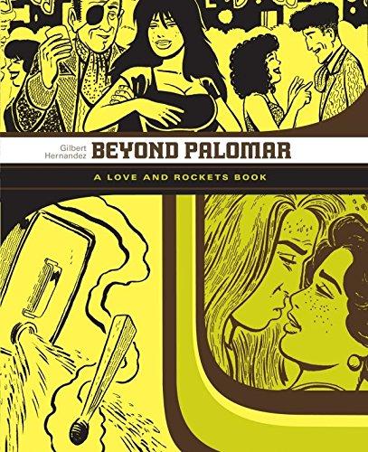 Beyond Palomar: The Love & Rockets Library - Palomar Book 3 (English Edition)
