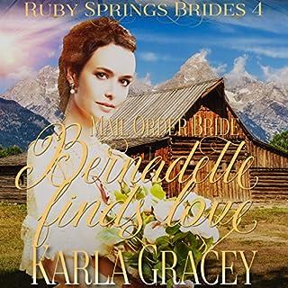 Mail Order Bride: Bernadette Finds Love audiobook cover art