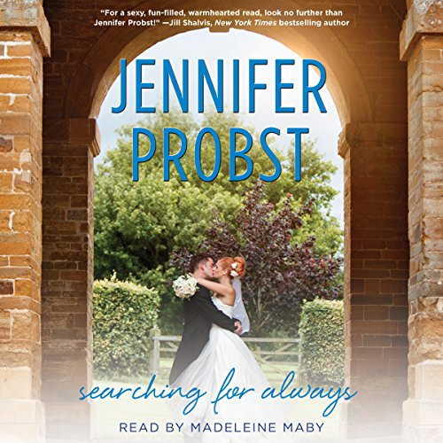 Searching for Always Audiobook By Jennifer Probst cover art