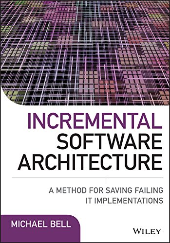 II5 Book] Free Download Incremental Software Architecture: A Method
